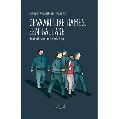 Anaëlle Hermans Delphine Hermans - Gevaarlijke Dames, een Ballade